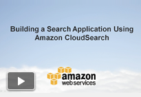 Video: Building a Search Application Using Amazon CloudSearch